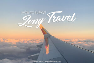 How to Survive Long Travel